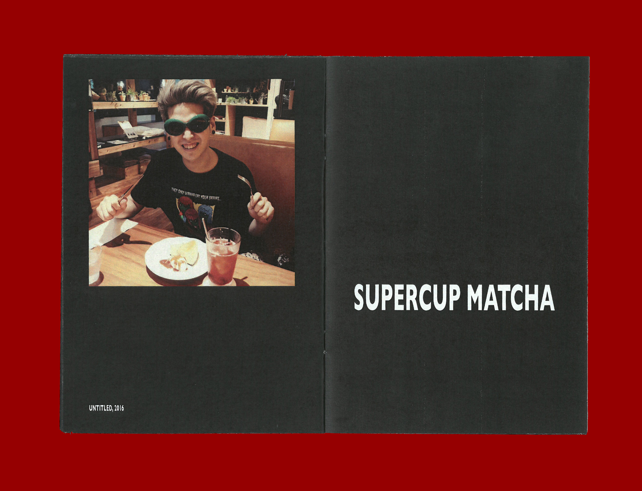 Printed Matter by Ron Wan. Fanzine: Desserttime, featuring Untitled, 2016 by Supercup Matcha