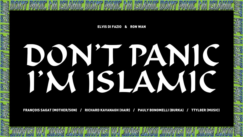 Ron Wan: Don't Panic I'm Islamic